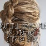 Beautiful Hairstyles For Long Hair Step Pictures