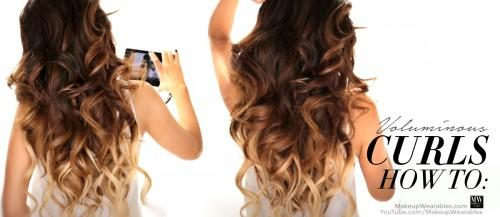 How Curl Your Hair Get Big Voluminous Curls Ombre Hairstyles